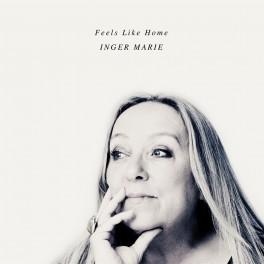 Feels Like Home / Inger Marie