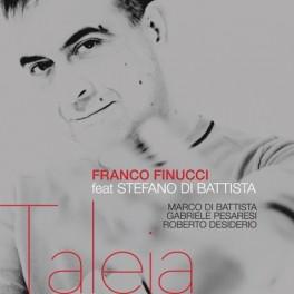 Taleia / Franco Finucci feat. Stefano Di Battista