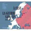Les Musiciens et La Grande Guerre Vol.35 : À L'Est La Guerre sans fin 1918-1923