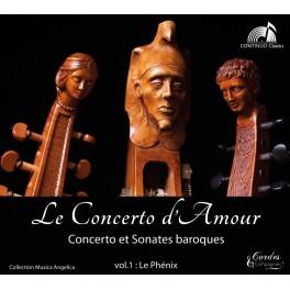 Concerto et Sonates baroques - Collection Musica Angelica : Le Phénix Vol.1