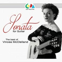 Sonates pour Guitare / The Best of Vincea McClelland