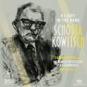 Chostakovitch : A Light in the Dark