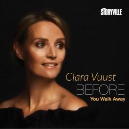 Before You Walk Away / Clara Vuust