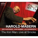 The Iron Man : Live at Smoke / Harold Mabern
