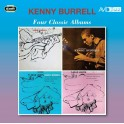 Four Classic Albums / Kenny Burrell