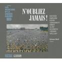 Les Musiciens & La Grande Guerre Vol.33 : N'Oubliez Jamais !