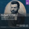 Stöhr : Musique de Chambre Volume 3 - Sonates pour violon