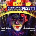 Pizzetti : Oeuvres pour violoncelle et piano
