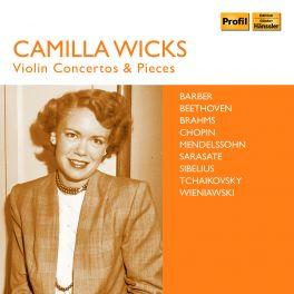 Concertos et Pièces pour violon / Camilla Wicks