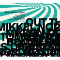 Out There / Mikkel Nordsø Quintet