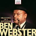 Milestones of a Jazz Legend/ Ben Webster