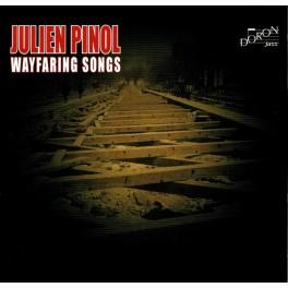 Wayfaring Songs / Julien Pinol