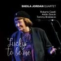 Lucky to be me / Sheila Jordan Quartet