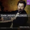 Jaques-Dalcroze, Emile : Musique pour Piano Vol.1