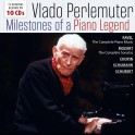Milestones of a Piano Legend / Vlado Perlemuter