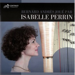 Andrès, Bernard : Oeuvres pour harpe seule / Isabelle Perrin