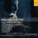 Blitzstein, Marc : Musique pour piano, 1918-63