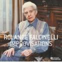 Falcinelli, Rolande : Improvisations
