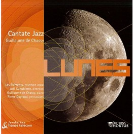 Lunes, Cantates Jazz / Guillaume de Chassy