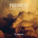 The Behemoth / Phronesis