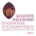 Fauchard, Auguste : Symphonie Eucharistique