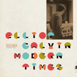 Modern Times / Elliot Galvin