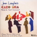 Langlais : Caro Mea, Messe du Saint-Sacrement
