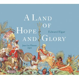 Elgar : A land of Hope and Glory, Oeuvres pour orgue
