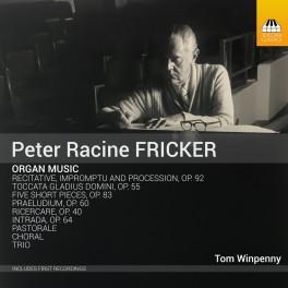 Fricker, Peter Racine : Musique pour Orgue