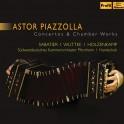 Piazzolla : Concertos et Musique de Chambre