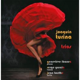 Turina, Joaquin : Trios