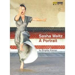 Sasha Waltz - Un Portrait