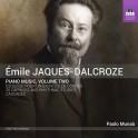 Jaques-Dalcroze : Musique pour Piano - Volume 2
