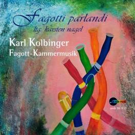Kolbinger, Karl : Musique de Chambre pour basson