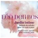 Delibes, Léo : Jardin intime, intégrale des mélodies pour voix seule et piano