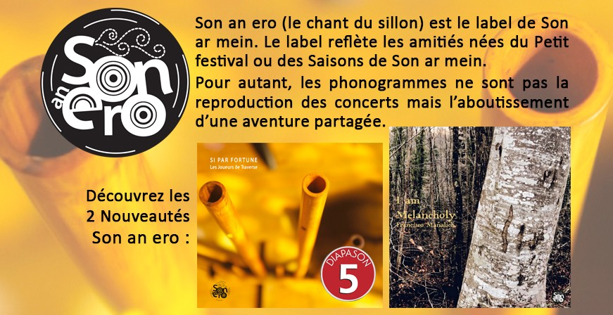 Son an ero (le chant du sillon) est le label de Son ar mein.