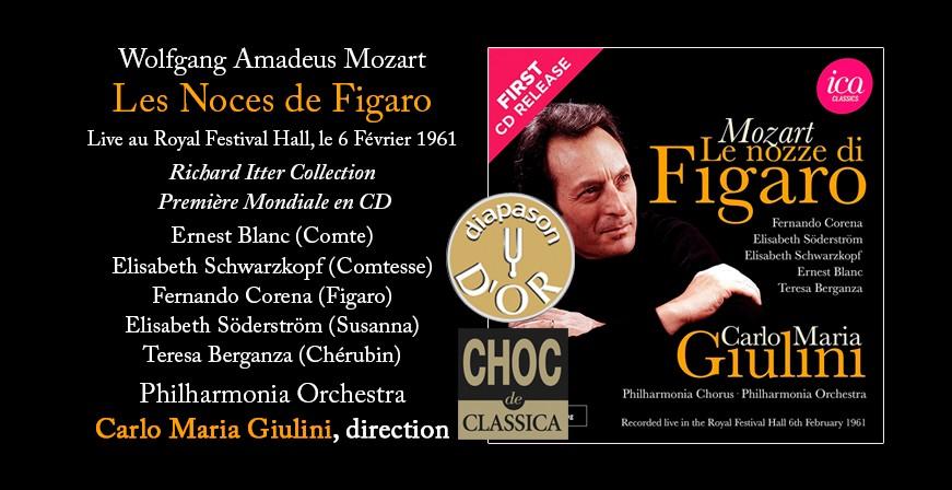 Mozart : Les Noces de Figaro / 1961 - Giulini - CHOC CLASSICA