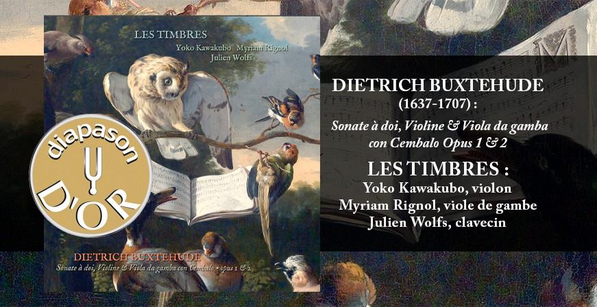 Buxtehude : Sonate à doi, Violine & Viola da gamba con Cembalo Opus 1 & 2 / Les Timbres