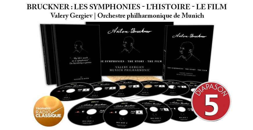 Bruckner : Les Symphonies - L'Histoire - Le Film / Valery Gergiev