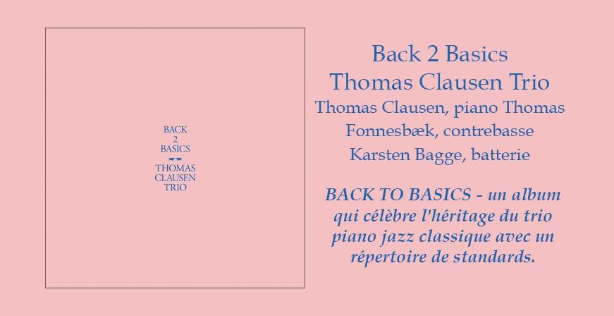 Back 2 Basics / Thomas Clausen Trio