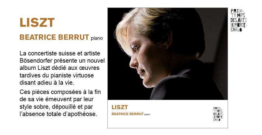 Liszt : Oeuvres pour piano / Béatrice Berrut