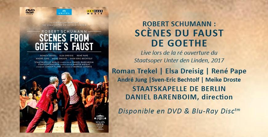 Schumann : Scènes du Faust de Goethe / Staatsoper Unter den Linden, 2017