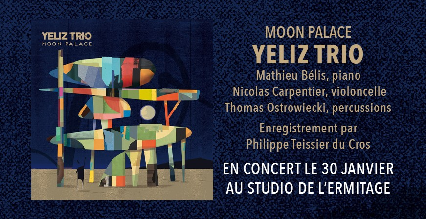 Moon Palace / Yeliz Trio