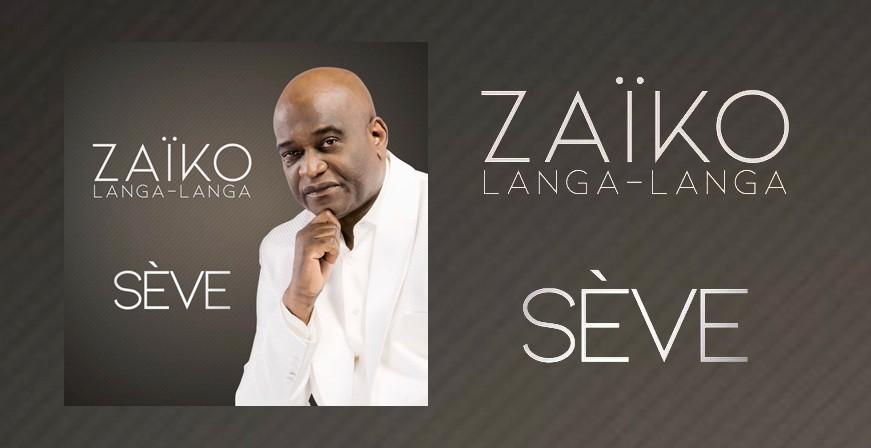Sève / Zaïko Langa-Langa