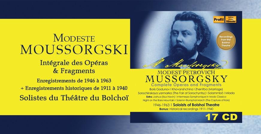 Moussorgski : Intégrale des Opéras & Fragments