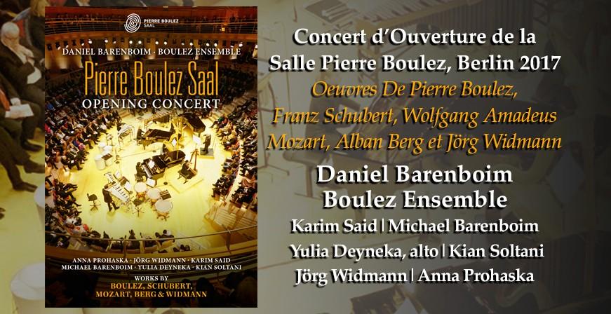 Concert d'Ouverture de la Salle Pierre Boulez, Berlin 2017
