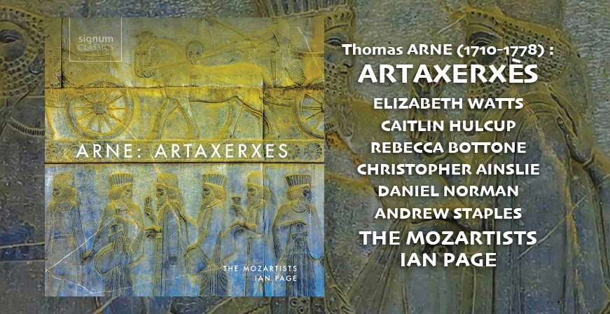 Arne, Thomas : Artaxerxès