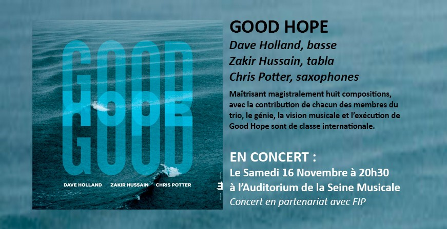 Good Hope / Dave Holland, Zakir Hussain & Chris Potter