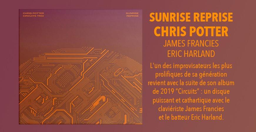 Sunrise Reprise / Chris Potter