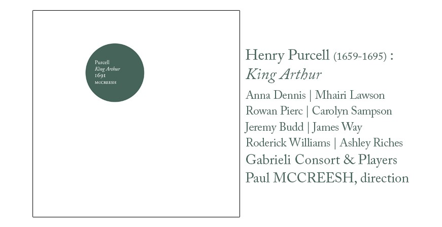 Purcell : King Arthur / Paul McCreesh